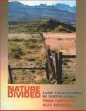 Nature Divided : Land Degradation in South Africa, Hoffman, Timm and Ashwell, Ally, 1919713549