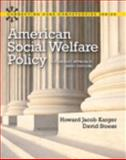 American Social Welfare Policy : A Pluralist Approach, Karger, Howard Jacob and Stoesz, David, 0205223540