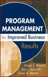 Program Management for Improved Business Results, Milosevic, Dragan Z. and Waddell, James M., 0471783544