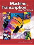 Machine Transcription and Dictation, Pasewark, William R., Sr. and Ballentine, Mitsy, 0538723548