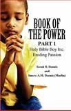Book of the Power, Sarah B. Dennis, 1462603548