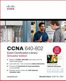 CCNA 640-802 Exam Certification Library, Simulator Edition, Odom, Wendell and Cisco Press Staff, 1587203545