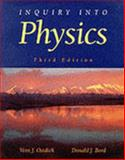 Inquiry into Physics, Bord, Donald J. and Ostdiek, Vernon J., 0314043543