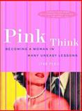 Pink Think 1st Edition