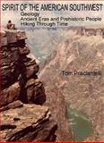 Spirit of the American Southwest, Tom Prisciantelli, 0865343543