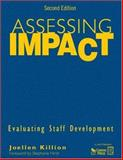 Assessing Impact : Evaluating Staff Development, , 1412953545