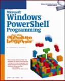 Microsoft Windows Powershell Programming for the Absolute Beginner, Ford, Jerry Lee, Jr., 1598633546