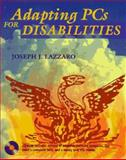 Adapting PCs for Disabilities, Lazzaro, Joseph J., 0201483548