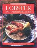 Lobster and Other Shellfish, Elaine Elliot and Virginia Lee, 0887803547
