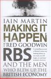 Making It Happen, Iain Martin, 147111354X