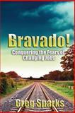 Bravado!, Greg Sparks, 1478383542
