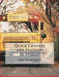 Quick Centers and Stations, John Pennington, 1490543546