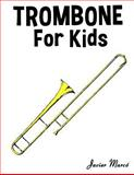 Trombone for Kids, Javier Marcó, 1499243545