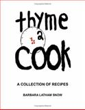 Thyme 2 Cook, Barbara Snow, 155369354X