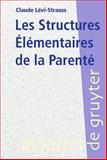 Les Structures Élémentaires de la Parenté, Lévi-Strauss, Claude, 3110173549