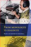 From Monologue to Dial : Radio and Reform in Indonesia, Jurriens, Edwin, 9067183547