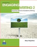 Engaging Writing 2 : Essential Skills for Academic Writing, Fitzpatrick, Mary, 0132483548
