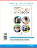 The Brief Penguin Handbook, Books a la Carte Edition, Faigley, Lester, 0321953541