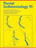 Fluvial Sedimentology VI, Smith, Norman D. and Rogers, John, 0632053542