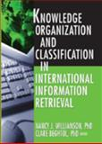 Knowledge Organization and Classification in International Information Retrieval 9780789023544