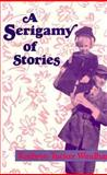 A Serigamy of Stories, Kathryn Tucker Windham, 0878053549