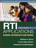 RTI Applications : Academic and Behavioral Interventions, Burns, Matthew K. and Riley-Tillman, T. Chris, 1462503543