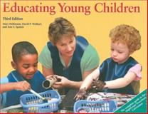 Educating Young Children : Active Learning Practices for Preschool and Child Care Programs, Hohmann, Mary and Weikart, David P., 157379354X