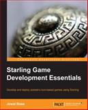 Starling Game Development Essentials, Juwal Bose, 178398354X