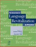 The Green Book of Language Revitalization in Practice : Toward a Sustainable World, Kenneth Hale, 0123493544