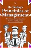 Dr. Peeling's Principles of Management 9780932633545