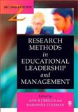 Research Methods in Educational Leadership and Management, , 1412923549