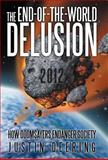 The End-Of-the-World Delusion, Justin Deering, 1475913540