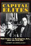 Capital Elites, Kathryn A. Jacob, 156098354X