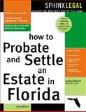 How to Probate and Settle an Estate in Florida, Gudrun Maria Nickel, 1572483547