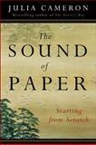 The Sound of Paper, Julia Cameron, 1585423548