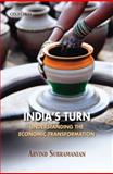 India's Turn : Understanding the Economic Transformation, Subramanian, Arvind, 019569354X