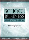 School Business Administration : A Planning Approach, Hack, Walter G. and Candoli, Carl I., 0205273548