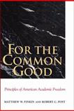 For the Common Good, Matthew W. Finkin and Robert C. Post, 0300143540