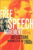 The Free Speech Movement - Reflections on Berkeley in the 1960s, Cohen, Robert, 0520233549