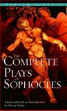 The Complete Plays of Sophocles, Sophocles, 0553213547