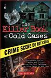 The Killer Book of Cold Cases, Tom Philbin, 1402253540