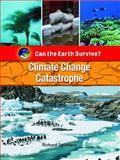 Climate Change Catastrophe, Richard Spilsbury, 1435853547