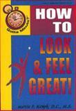 Gotta Minute? Look and Feel Great, Marcia F. Kamph, 1885003544