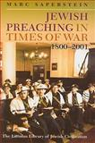 Jewish Preaching in Times of War, 1800-2001, Saperstein, Marc, 1904113540