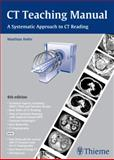 CT Teaching Manual : A Systematic Approach to CT Reading, Hofer, Matthias, 3131243546
