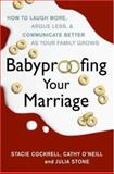 Babyproofing Your Marriage, Stacie Cockrell, 0061173541