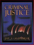 Criminal Justice, Albanese, Jay S., 0205193544