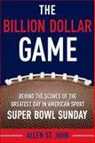 The Billion Dollar Game, Allen St. John, 0385523548