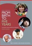 From Birth to Five Years : Children's Developmental Progress, Sheridan, Mary and Sharma, Ajay, 041583354X