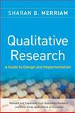 Qualitative Research : A Guide to Design and Implementation, Merriam, Sharan B. and Merriam, 0470283548